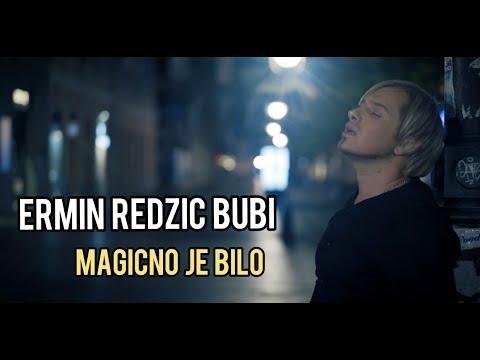 Ermin Redzic Bubi - Magicno je bilo (Official Video)
