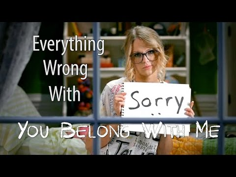 "Everything Wrong With Taylor Swift - you Belong With Me"" video"