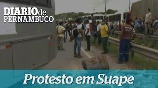 Trabalhadores de Suape fecham rodovias estaduais