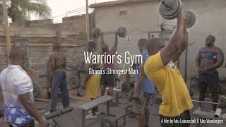 Ghana's Strongest Man (Documentary)