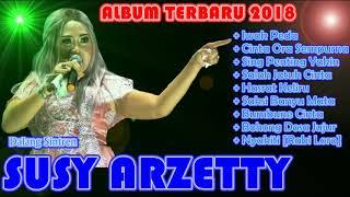 SUSY ARZETTY ALBUM TERBARU 2018 FULL ALBUM