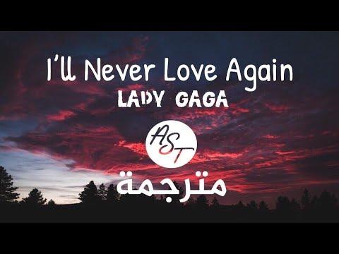 Download Lady Gaga  I39ll Never Love Again  Lyrics Video