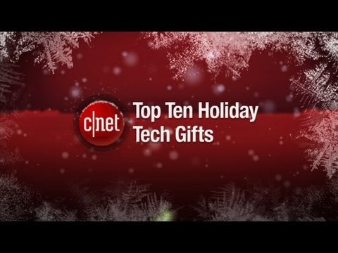 Ultimate gift list: CNET's top 10 tech ideas