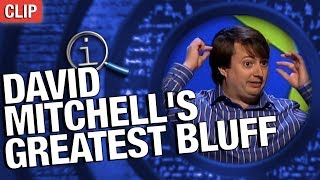 QI | David Mitchell's Greatest Bluff