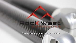 Rock West Composites - Composite Bonding Overview