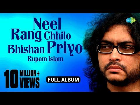 Neel Rang Chhilo Bhishan Priyo ► Juke Box Full Song - Rupam...