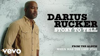 Darius Rucker Story To Tell