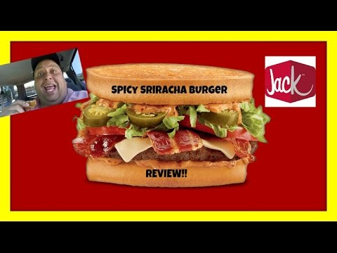 Jack In The Box® New Spicy Sriracha Burger Review! - YouTube