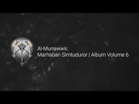 AL MUNAWWIR : MARHABAN SIMTUDUROR - ALBUM 6