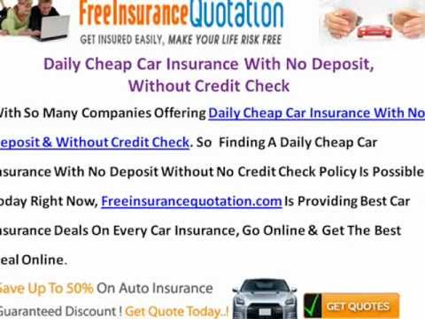 Daily Cheap Car Insurance With No Deposit, Without Credit Check -- Get It Online For All People