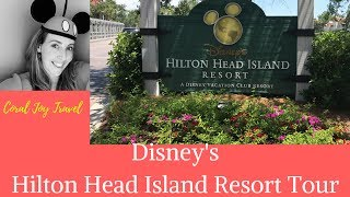 Disney  Hilton Head Island Resort Tour - 2017