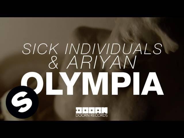 Sick Individuals & Ariyan - Olympia (Available November 17)