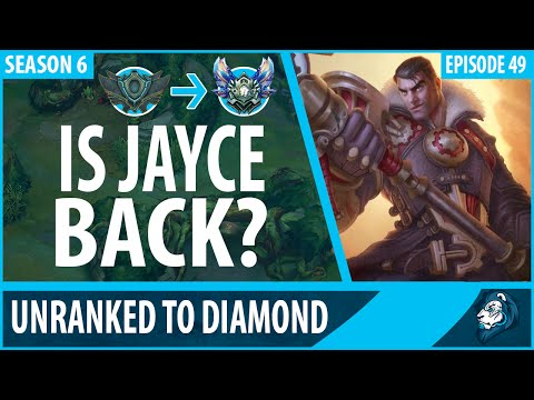 IS JAYCE BACK? - Unranked to Diamond - Episode 49