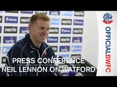 PRESS CONFERENCE | Neil Lennon on Bolton v Watford and a recent prank phone call