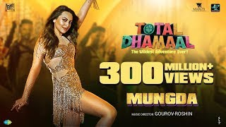 Mungda   Full Song   मुंगडा  Total Dhamaal   Sonakshi  Jyotica   Shaan  Subhro  Gourov-Roshin