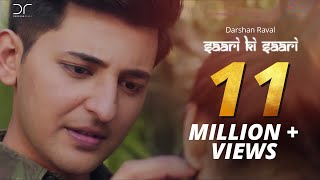 Saari Ki Saari - Darshan Raval | Music Video Official