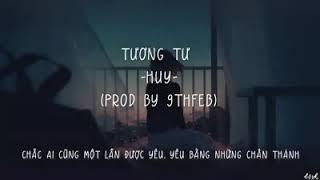 [Video Lyrics]Tương Tư - HUY - Việt Rap Underground