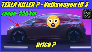 TESLA KILLER- Volkswagen  ID 3 electric car price and range/volkawagen electric car specifications.