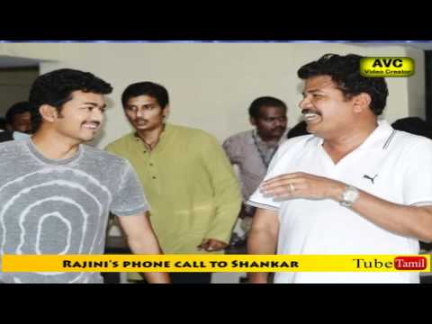 Rajini's phone call to Shankar