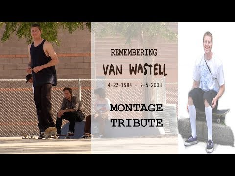 Van Wastell Tribute Part 9-5-2019