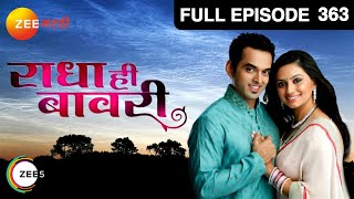 Radha Hee Bawaree - Episode 363 - February 07, 2014 - Full Episode