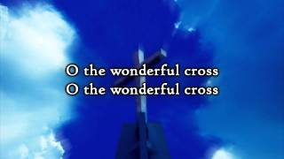 Watch Chris Tomlin The Wonderful Cross video
