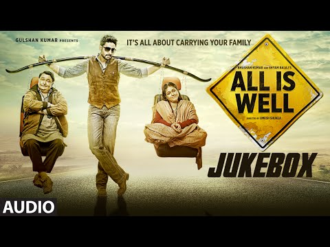 All Is Well Full Audio Songs JUKEBOX  TSeries