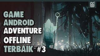 5 Game Android Offline Adventure Terbaik 2018 #3