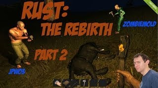 Rust With Friends: The Rebirth Part 2: Home Again