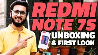 Redmi Note 7S Unboxing and First Look - Price in India, Specs, and More
