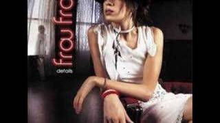 Watch Frou Frou Close Up video