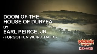 """""""Doom of the House of Duryea"""" by Earl Peirce, Jr. (Forgotten Weird Tales)"""