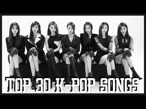 [Personal Chart] TOP 30 K-POP SONGS • MARCH 2018 (WEEK 1)