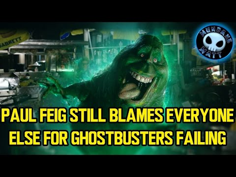 Paul Feig Still Blames Everyone Else For GHOSTBUSTERS Failing