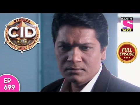 CID - Full Episode 699 - 13th June, 2018 thumbnail