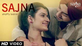 Shaffy Batra - Sajna | Desi Routz | Punjabi New Songs 2014 | Official Full HD