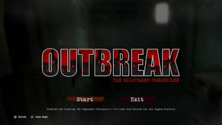Outbreak: The Nightmare Chronicles - Episode 1