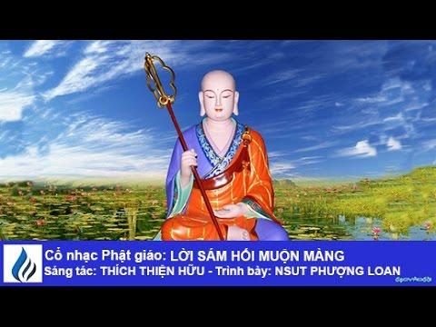 Cổ nhạc Phật giáo: LỜI SÁM HỐI MUỘN MÀNG (karaoke)