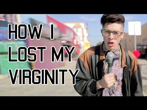 HOW I LOST MY VIRGINITY