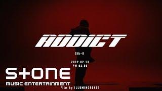 식케이 (Sik-K) - ADDICT Teaser