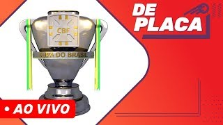 FINAL DA COPA DO BRASIL - CORINTHIANS x CRUZEIRO| DE PLACA AO VIVO (17/10/2018)