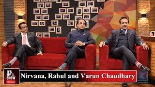 Nirvana, Rahul and Varun Chaudhary   It's My Show with Suraj Singh Thakuri S02 E02  22 December 2018