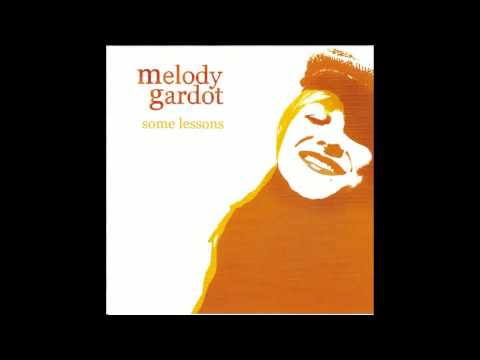 Melody Gardot - Dont You Worry Baby