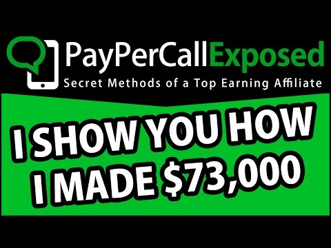 How I Made $73,000 Online with Methods from Pay Per Call Exposed
