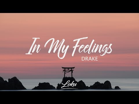 Download Lagu  Drake - In My Feelings s Mp3 Free