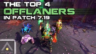 The Best 4 Offlaners in Patch 7.19 | Pro Dota 2 Guides