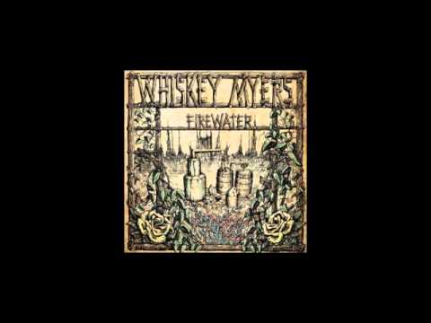 Whiskey Myers - Song For You
