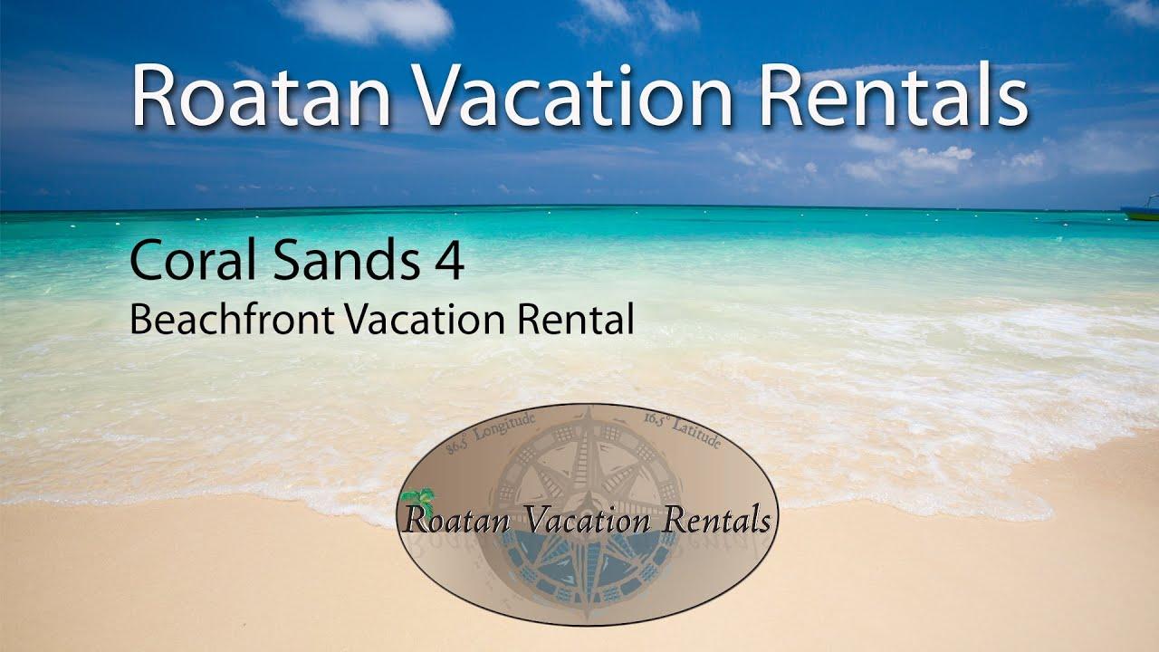 Roatan Coral Sands Coral Sands 4 Vacation Rental