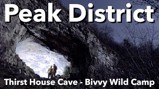 Peak District - Thirst House Cave - Bivvy Wild Camp