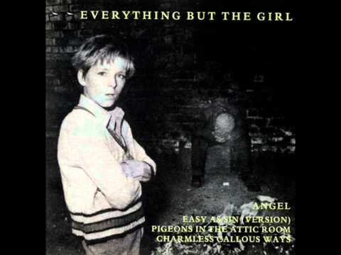 Everything But The Girl - Charmless Callous Ways